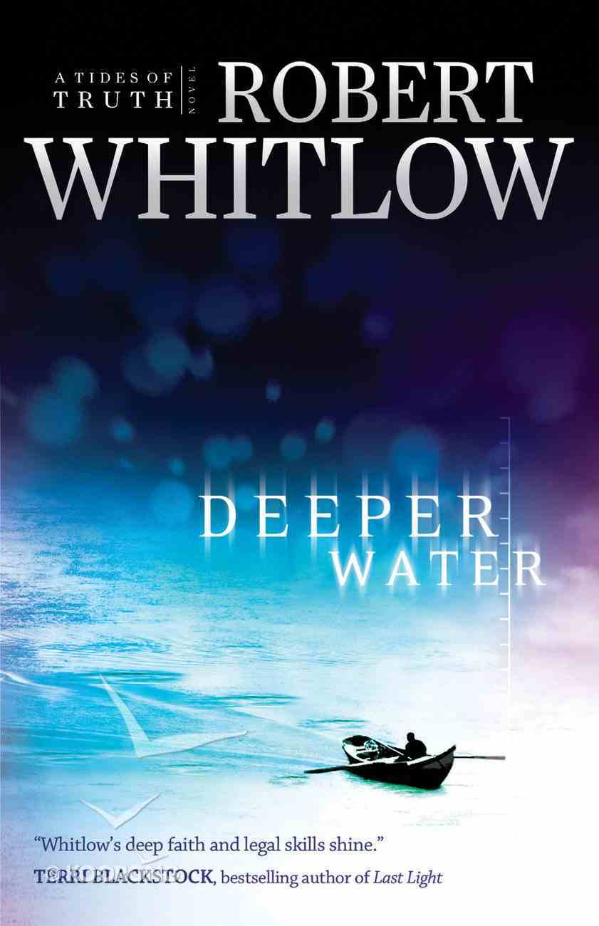 Deeper Water (#01 in Tides Of Truth Series) eBook