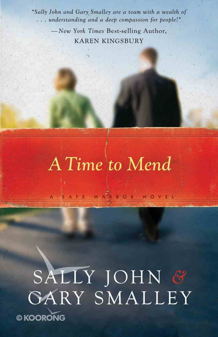 A Time to Mend (#01 in Safe Harbor Series) eBook
