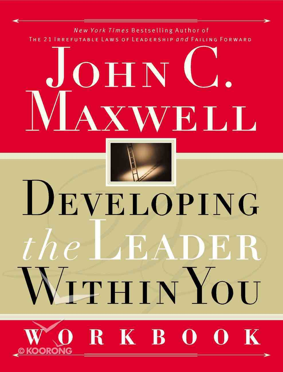 Developing the Leader Within You (Workbook) eBook
