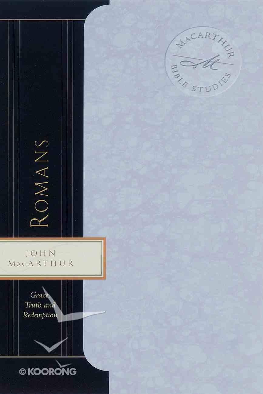 Romans (Macarthur Bible Study Series) eBook