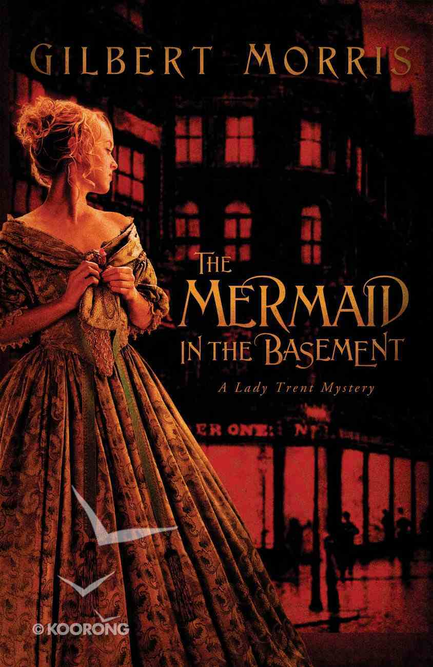 The Mermaid in the Basement (Lady Trent Mystery Series) eBook