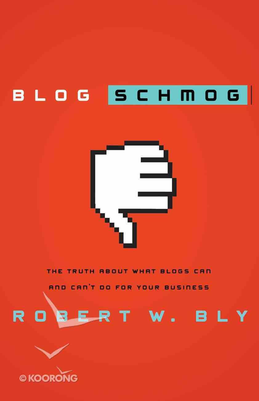 Blog Schmog eBook