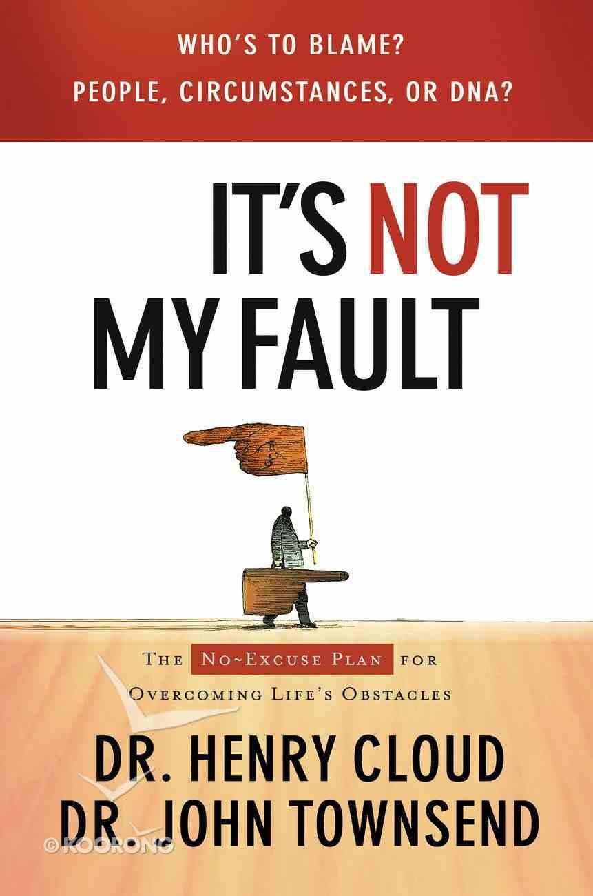 It's Not My Fault eBook