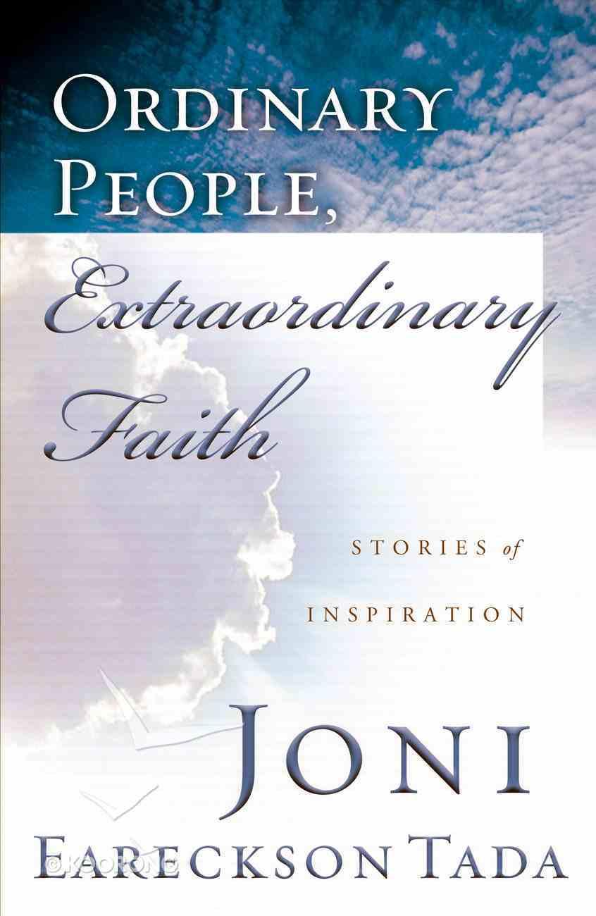 Ordinary People, Extraordinary Faith eBook