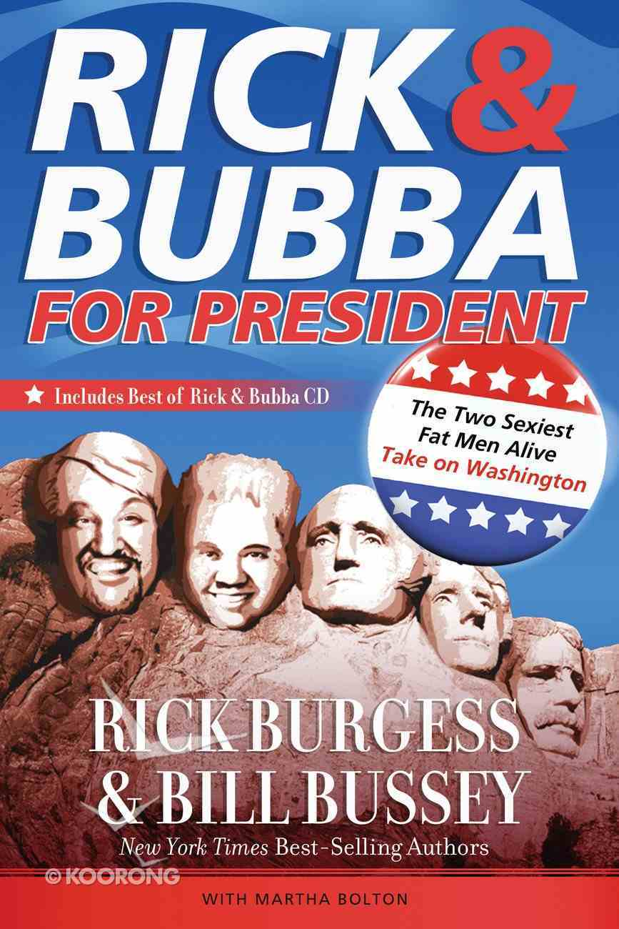 Rick and Bubba For President (With CD) (101 Questions About The Bible Kingstone Comics Series) eBook