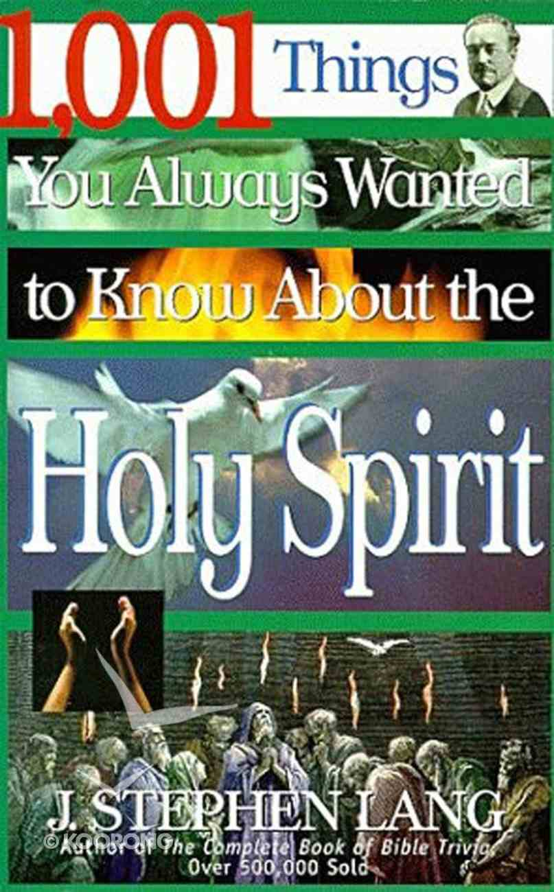 1001 Things You Wanted to Know About Holy Spirit eBook