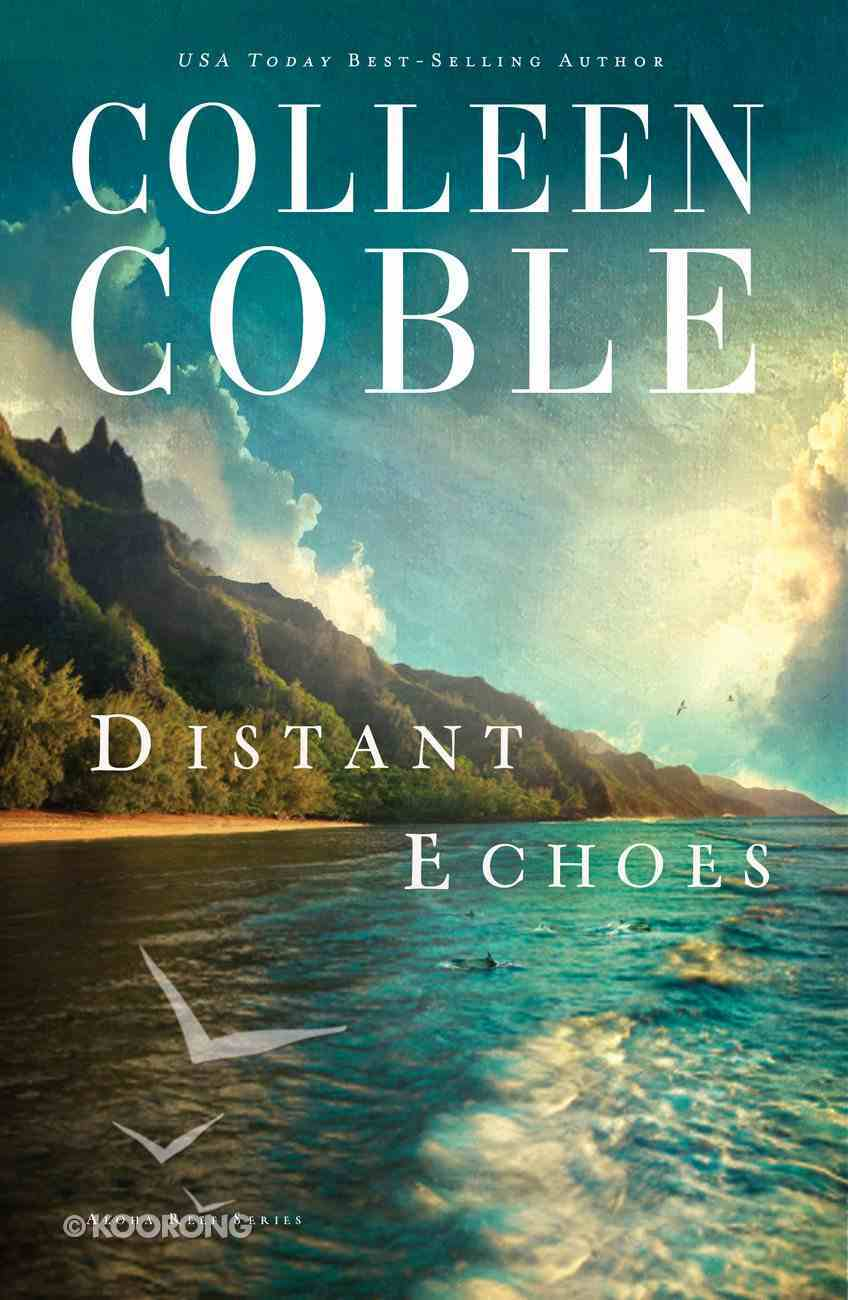 Distant Echoes (#01 in Aloha Reef Series) eBook