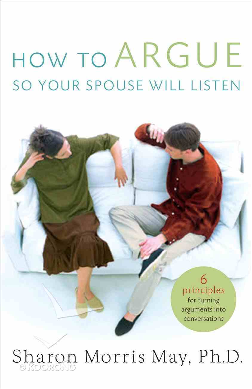 How to Argue So Your Spouse Will Listen eBook