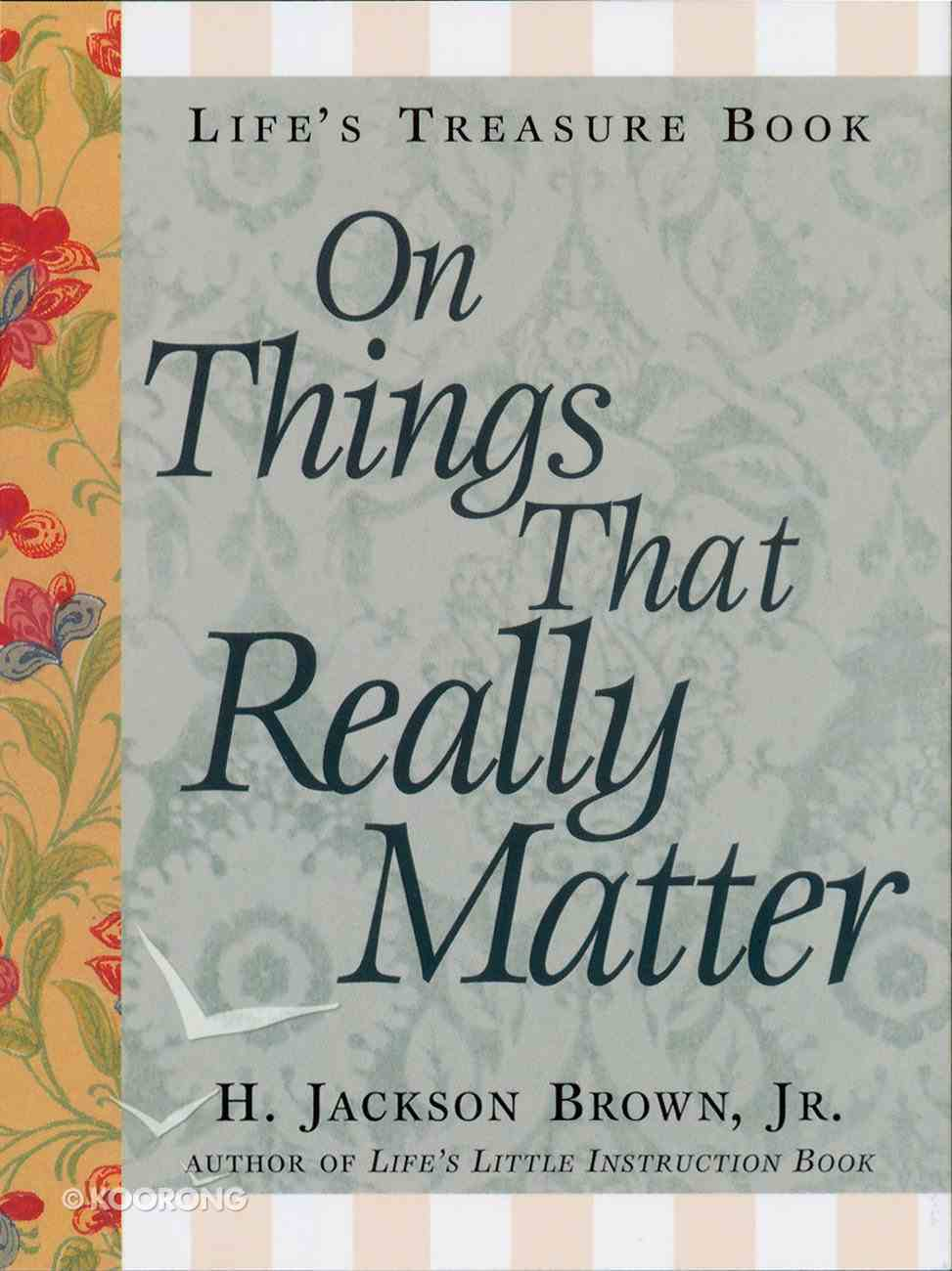Life's Treasure Book on Things That Really Matter eBook