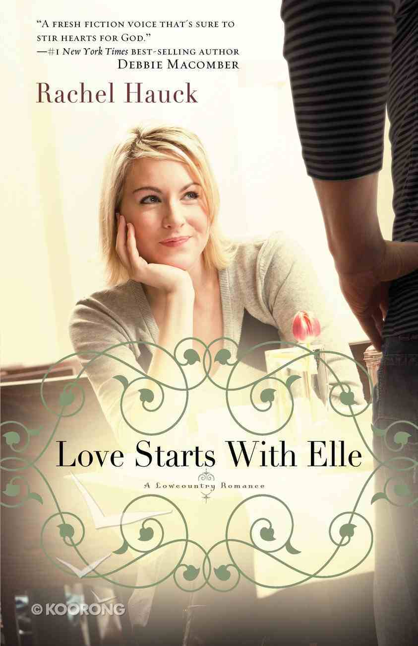 Love Starts With Elle (#02 in Lowcountry Romance Series) eBook
