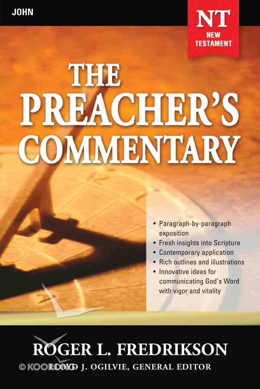 John (#27 in Preacher's Commentary Series) eBook