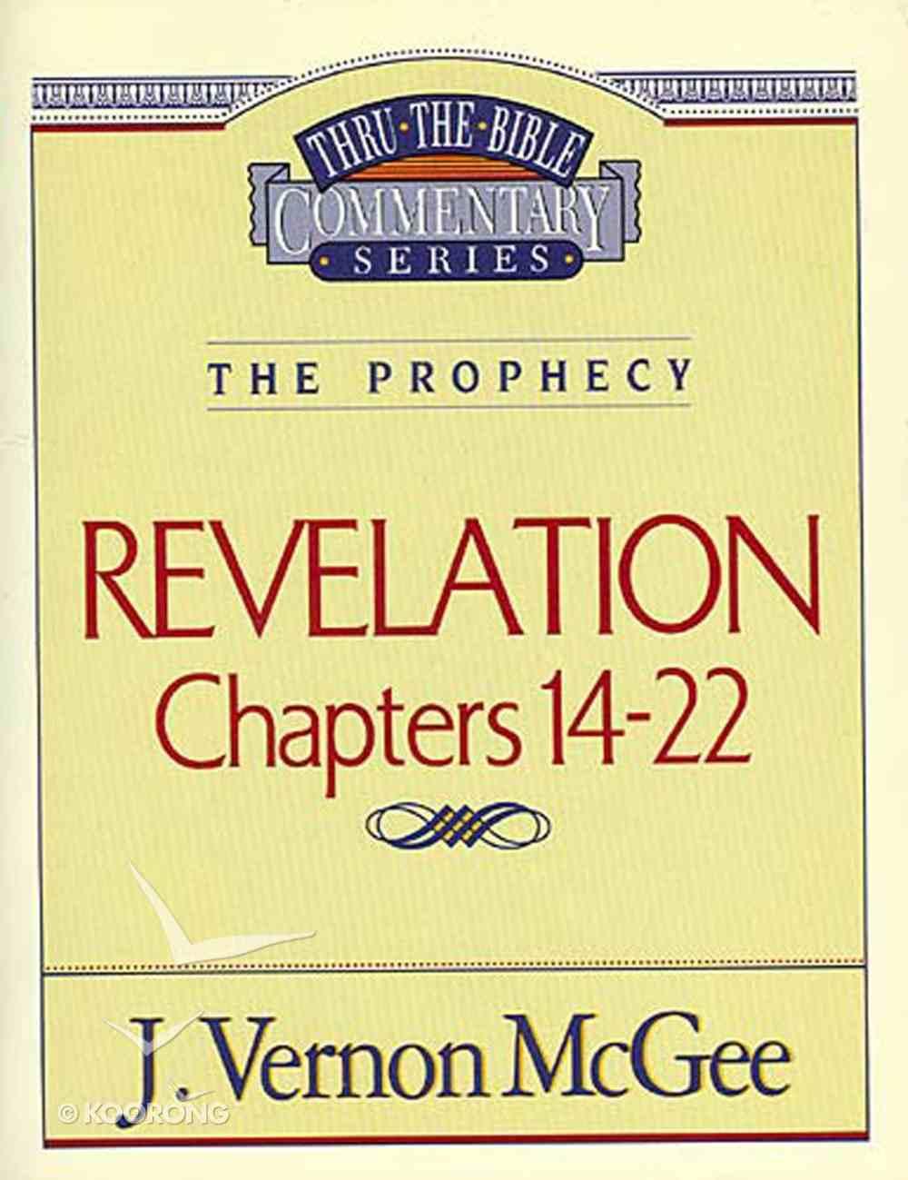 Thru the Bible #60: Revelation (#60 in Thru The Bible New Testament Series) eBook