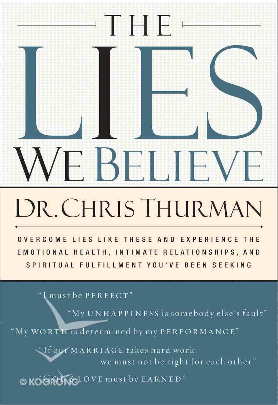 The Lies We Believe eBook