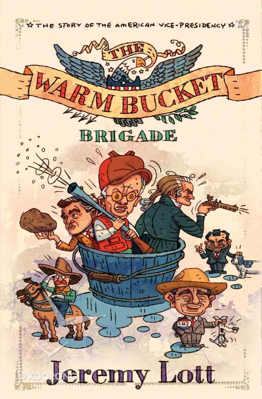 The Warm Bucket Brigade eBook