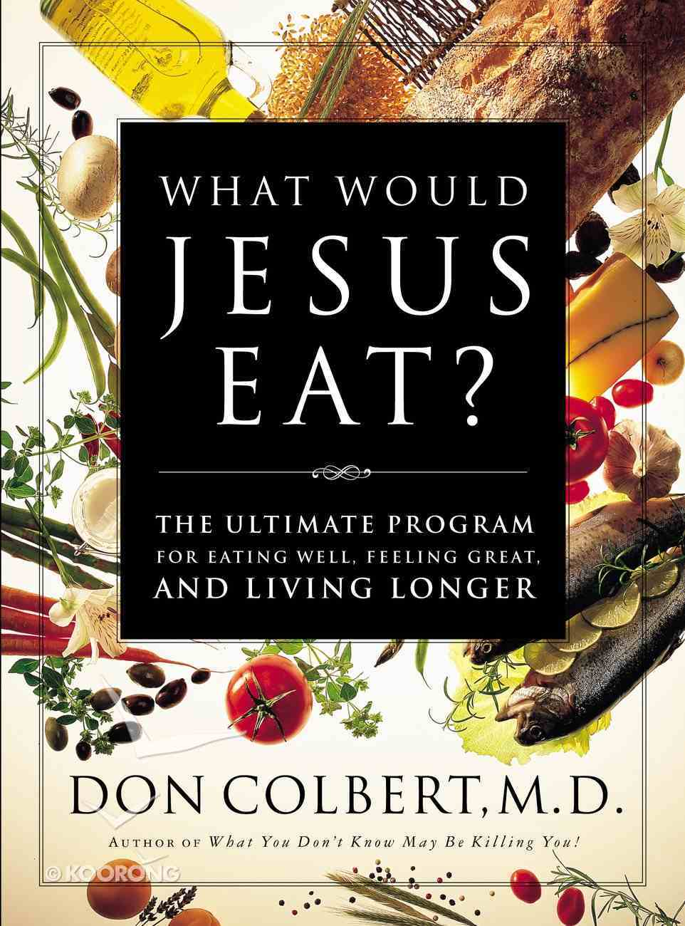 What Would Jesus Eat? eBook