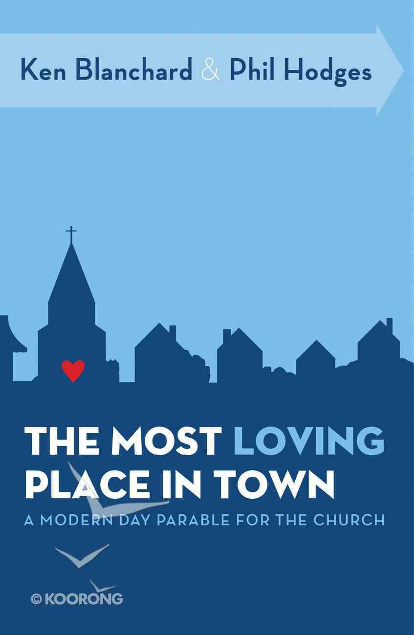 The Most Loving Place in Town eBook