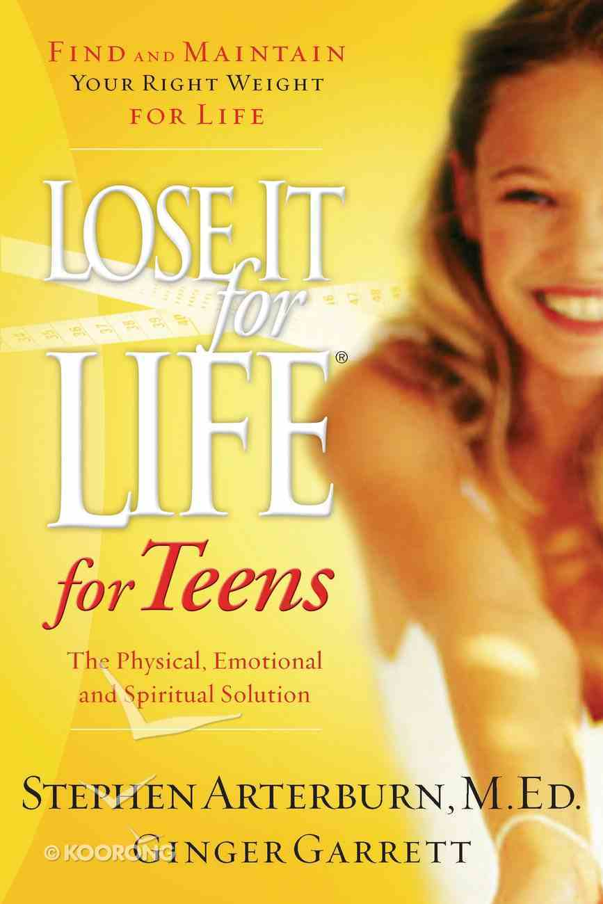 Lose It For Life For Teens (2nd Edition) eBook