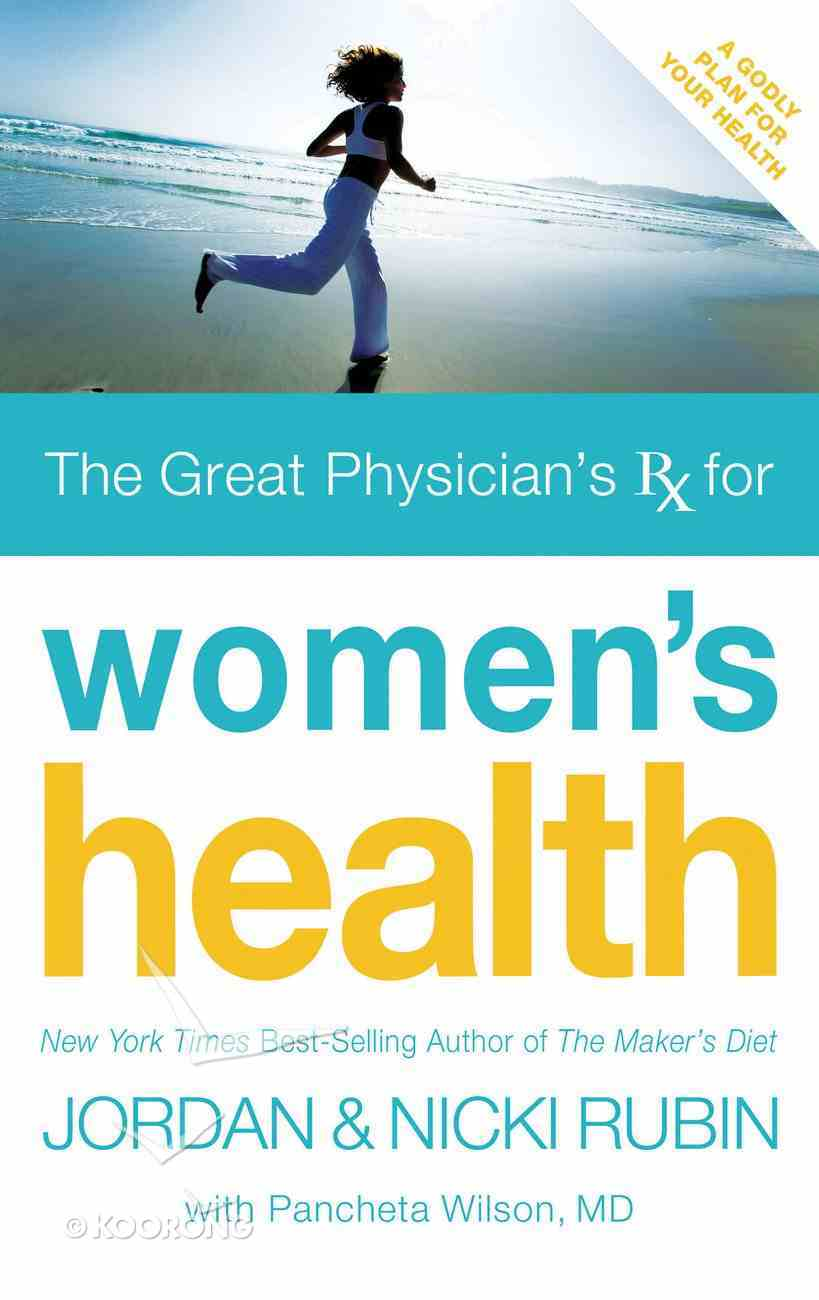The Great Physicians Rx For Women's Health eBook
