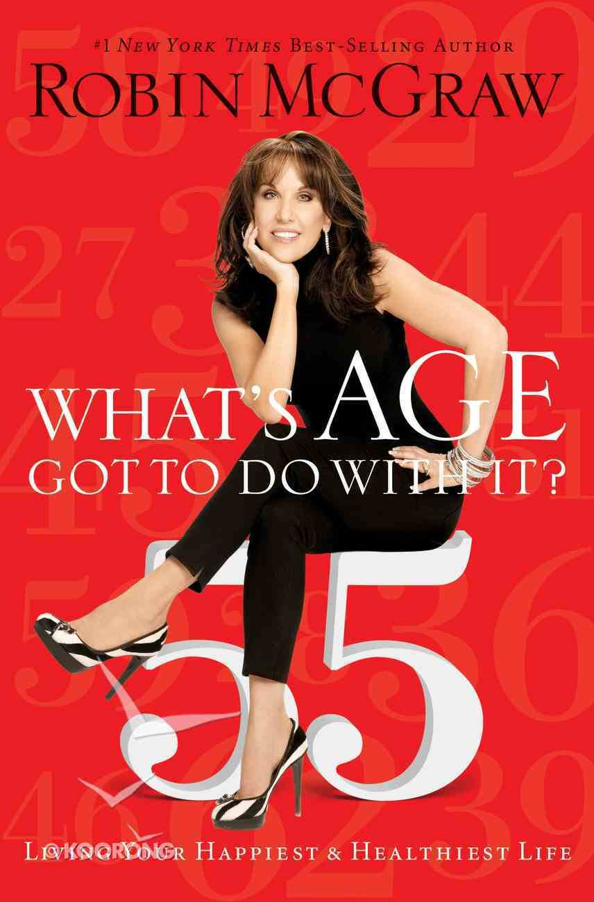 What's Age Got to Do With It? eBook
