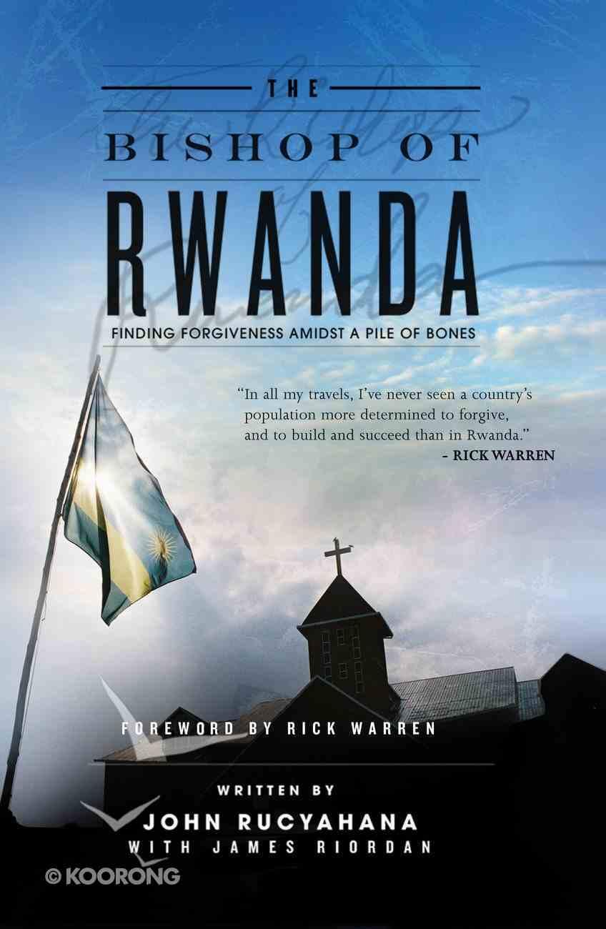The Bishop of Rwanda eBook