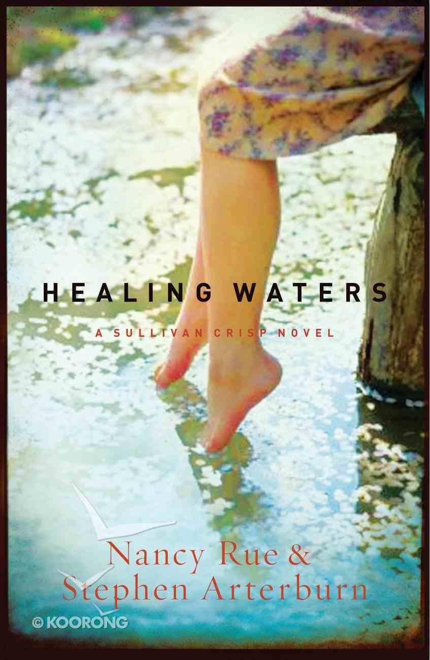 Healing Waters (#02 in Sullivan Crisp Series) eBook