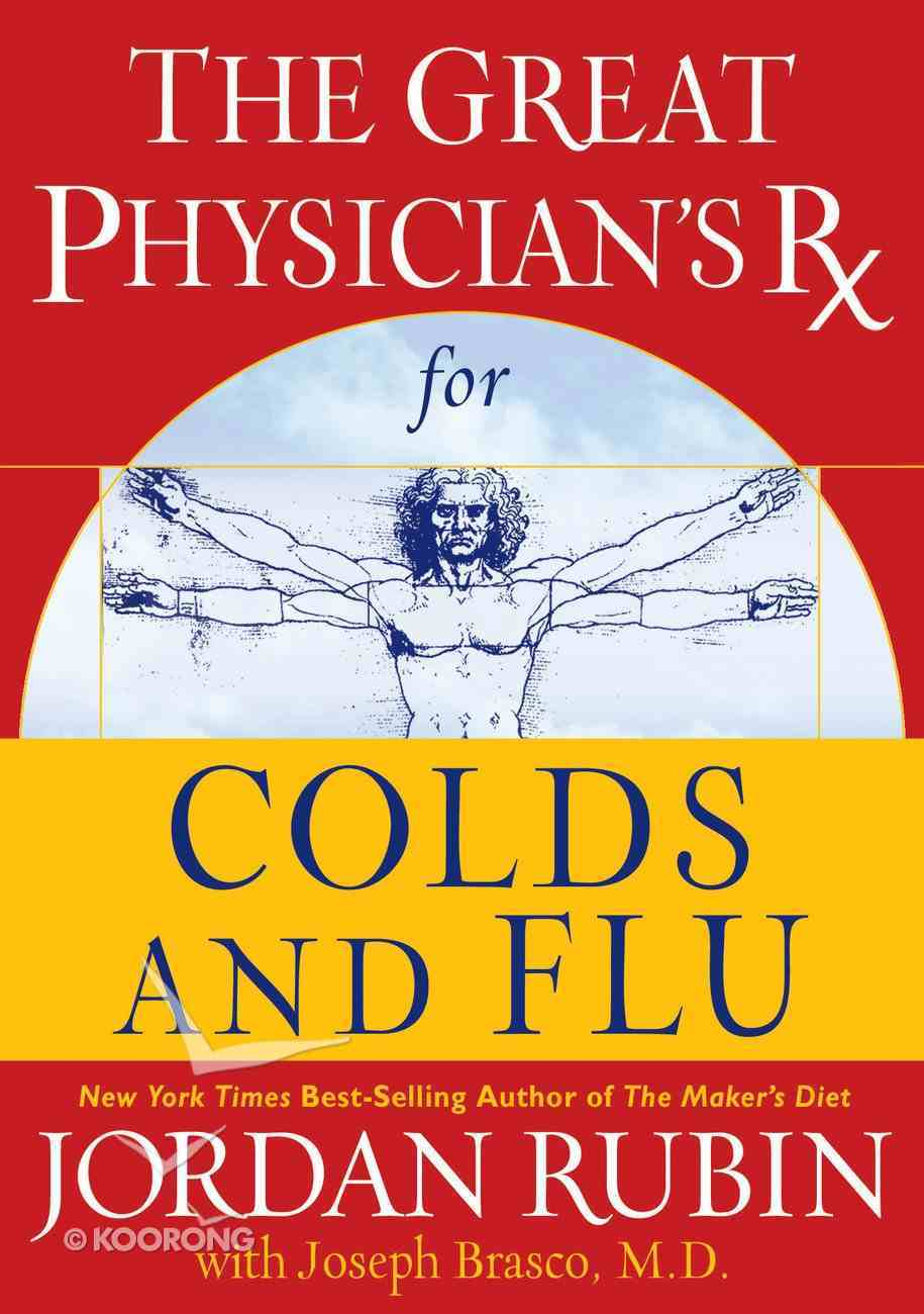 The Great Physician's Rx For Cold and Flu (Prescription) eBook
