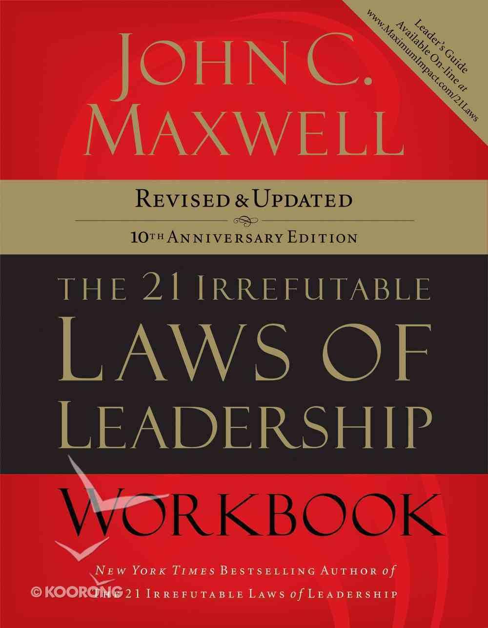 21 Irrefutable Laws of Leadership (Workbook) eBook