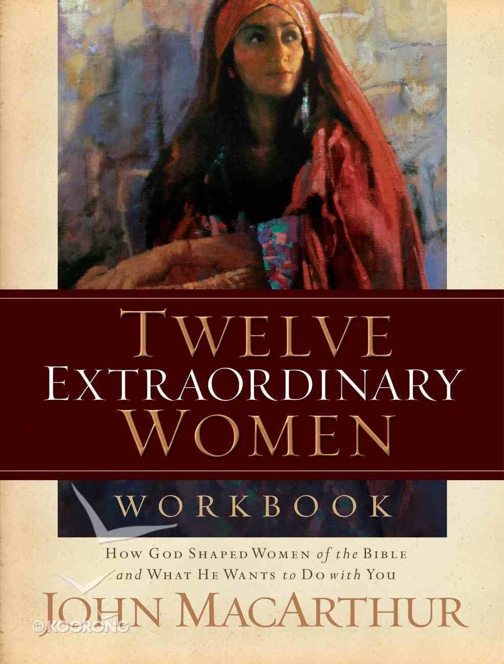 Twelve Extraordinary Women Workbook eBook