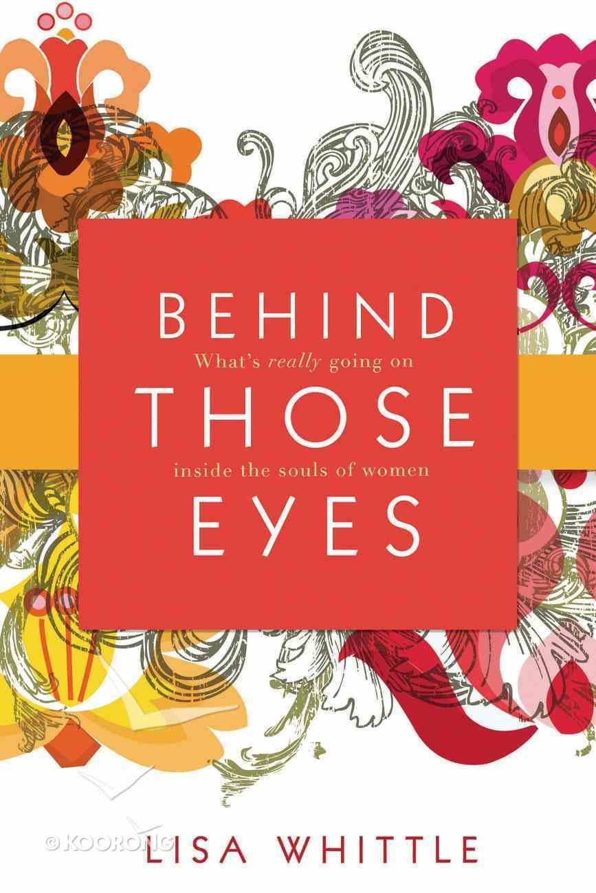 Behind Those Eyes eBook