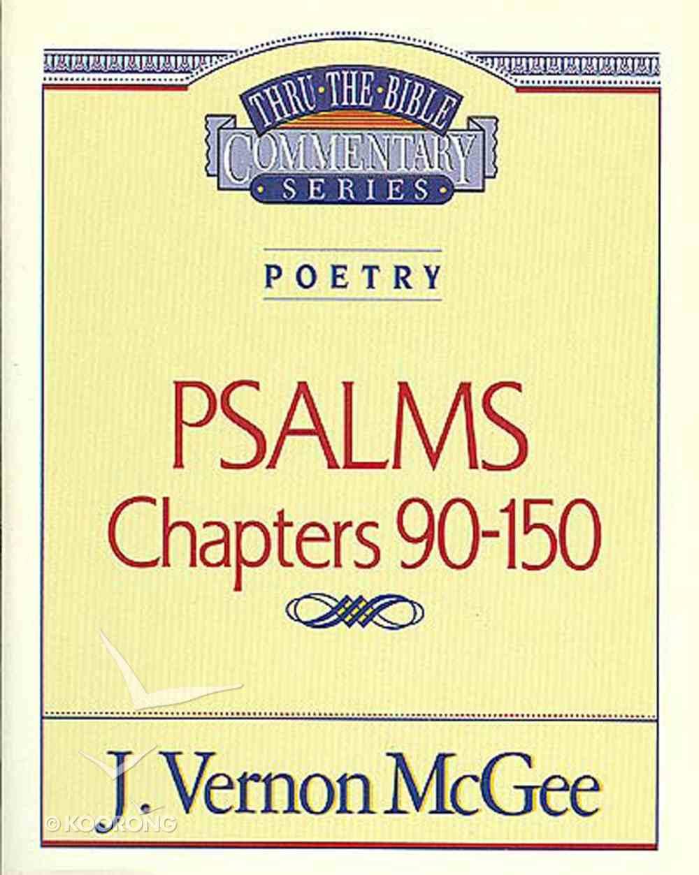 Thru the Bible OT #19: Psalms (Volume 3) (#19 in Thru The Bible Old Testament Series) eBook