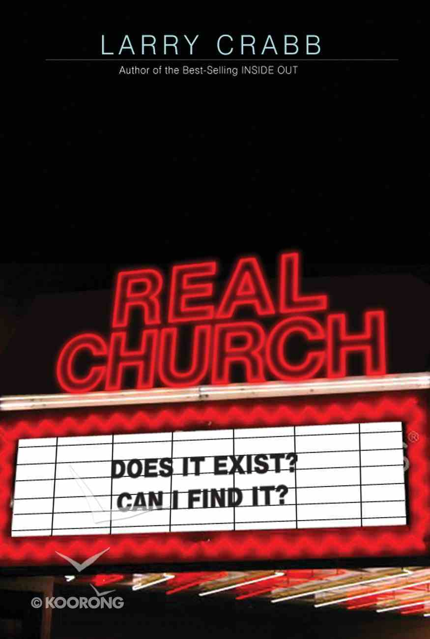 Real Church: Does It Exist? Can I Find It? eBook