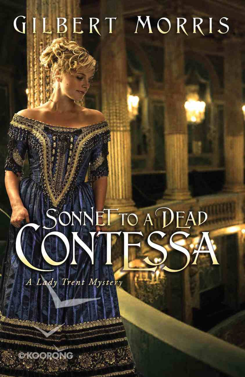 Sonnet to a Dead Contessa (Lady Trent Mystery Series) eBook