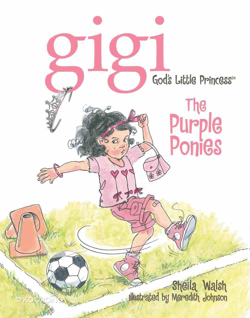 The Purple Ponies (Gigi, God's Little Princess Series) eBook