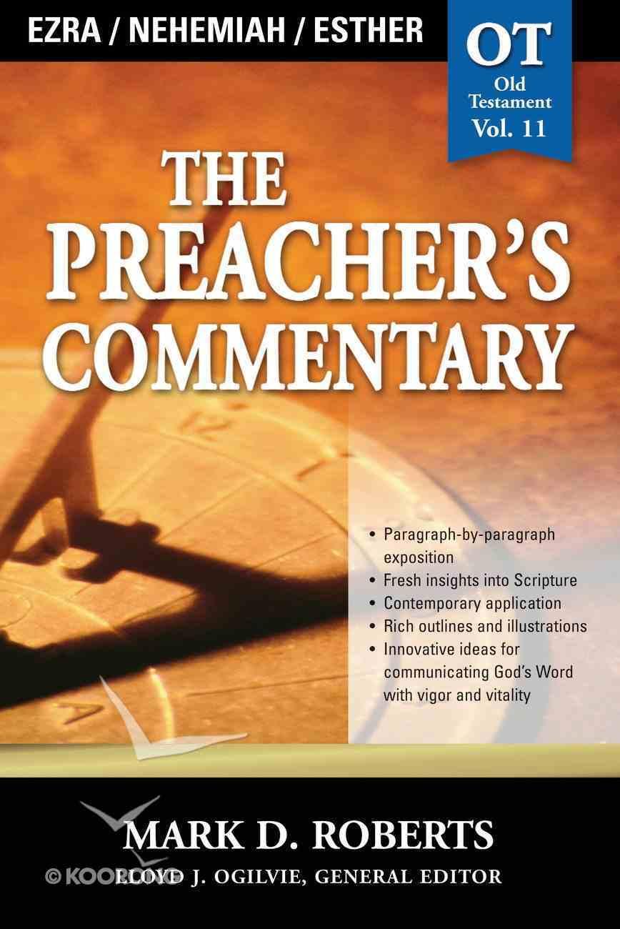 Ezra, Nehemiah & Esther (#11 in Preacher's Commentary Series) eBook