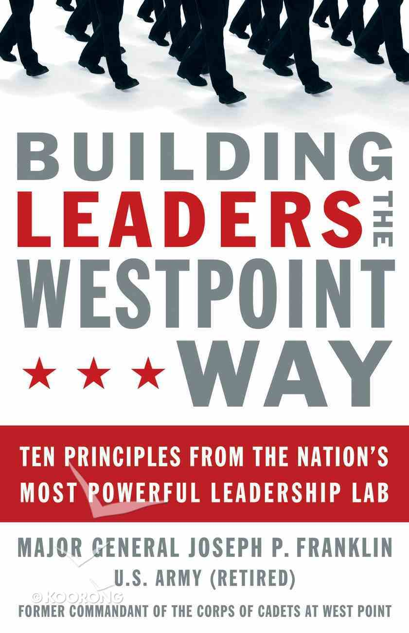 Building Leaders the West Point Way eBook