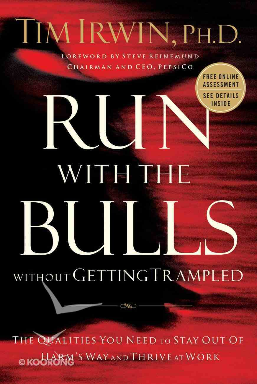 Run With the Bulls Without Getting Trampled eBook