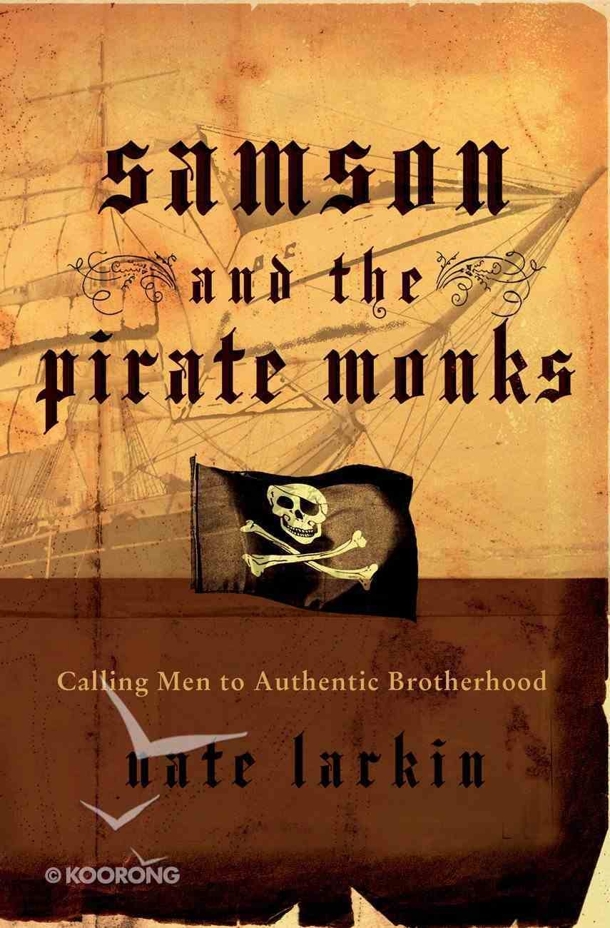Samson and the Pirate Monks eBook