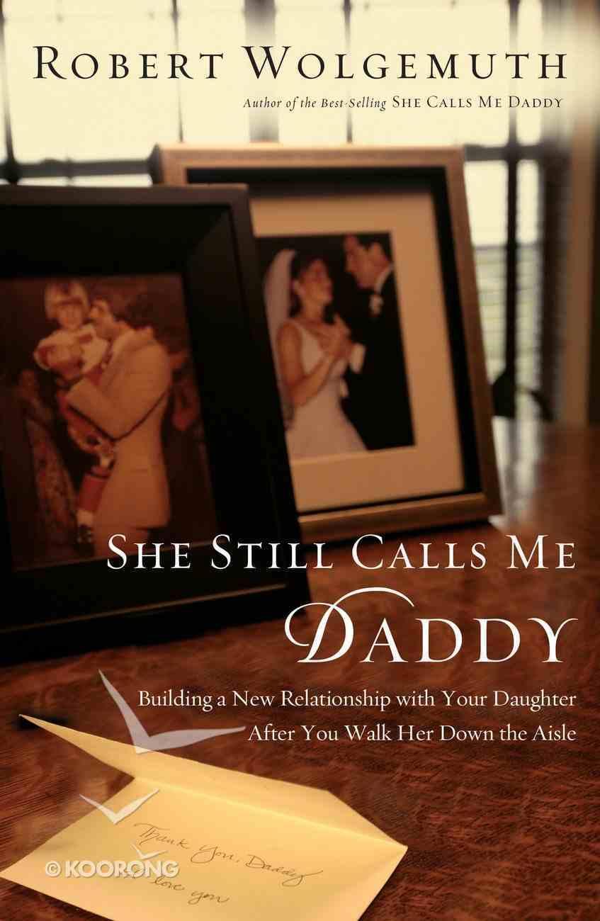 She Still Calls Me Daddy eBook