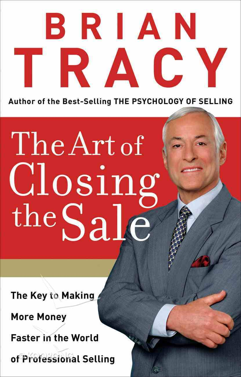 The Art of Closing the Sale eBook