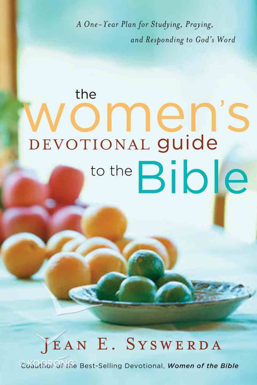 The Women's Devotional Guide to the Bible eBook