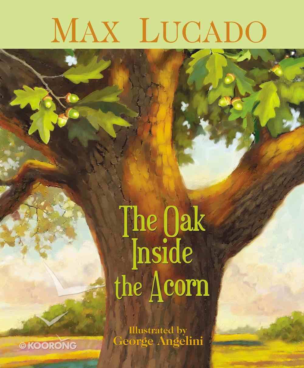 The Oak Inside the Acorn eBook