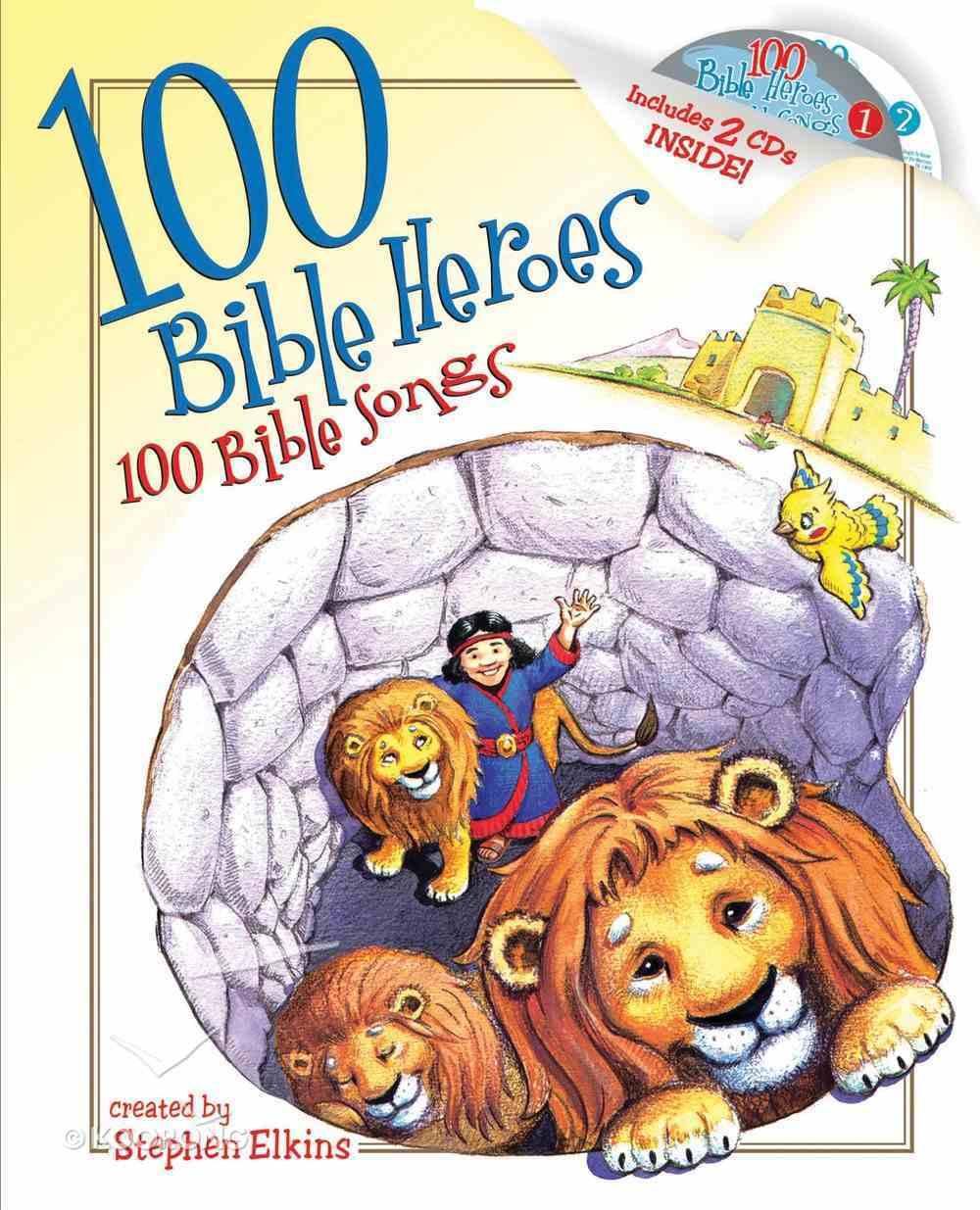 100 Bible Heroes, 100 Bible Songs eBook