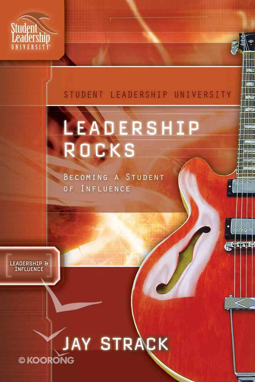 Leadership Rocks (Student Leadership University Study Guide Series) eBook
