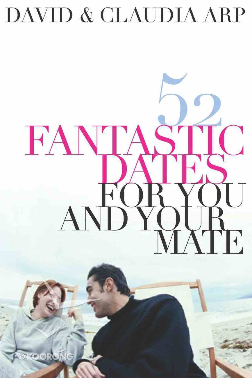 52 Fantastic Dates For You and Your Mate eBook