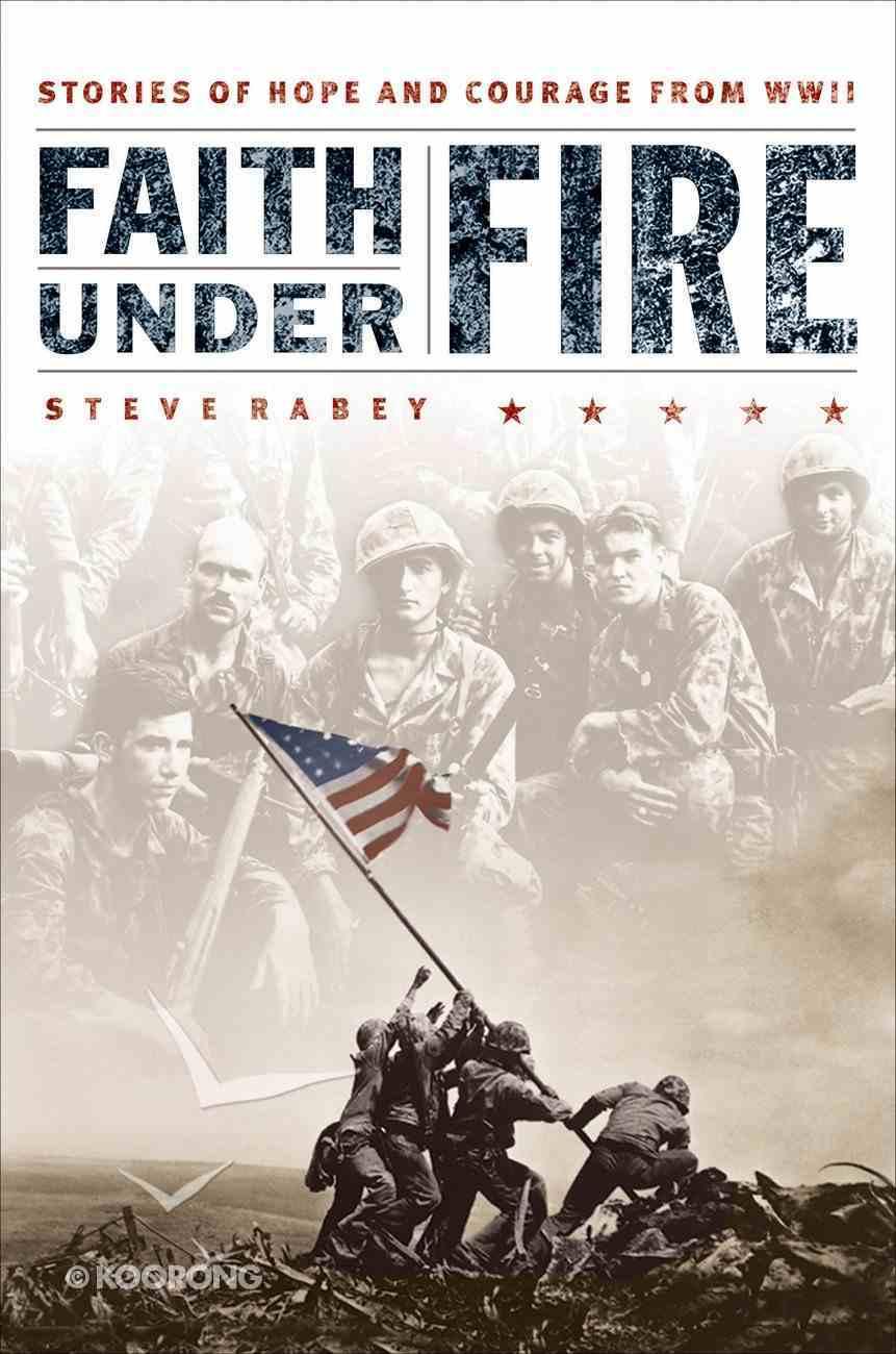 Faith Under Fire eBook