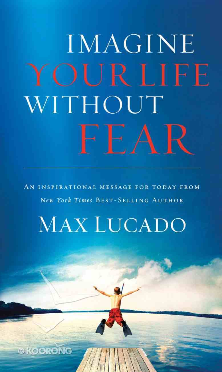 Imagine Your Life Without Fear eBook