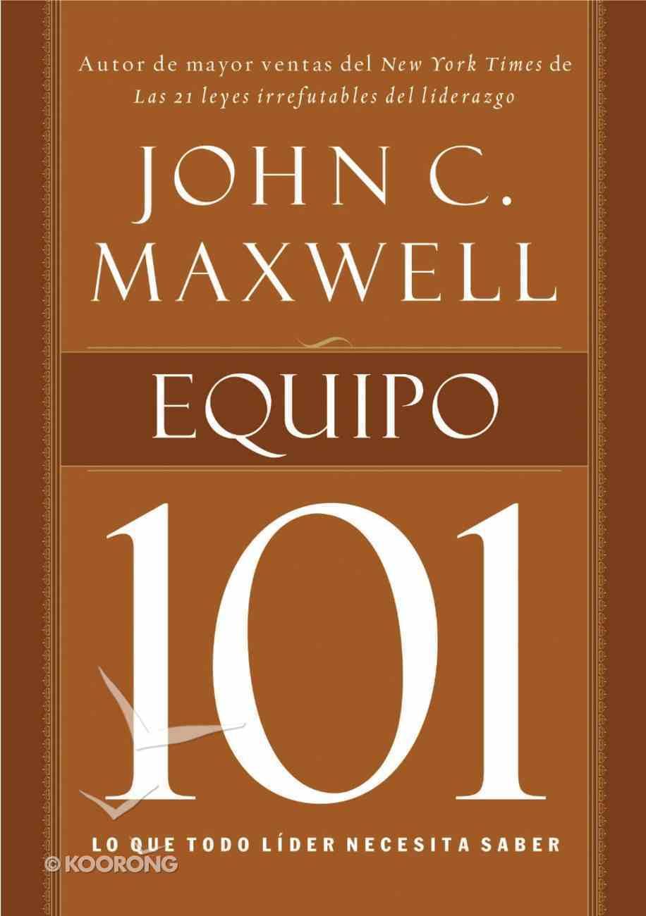 Equipo 101 (Spa) (Teamwork 101) eBook
