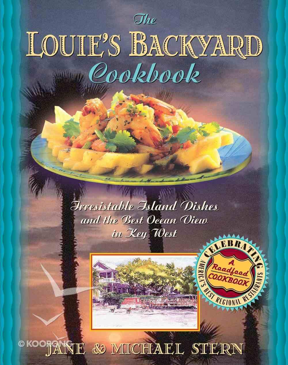 Louie's Backyard Cookbook eBook