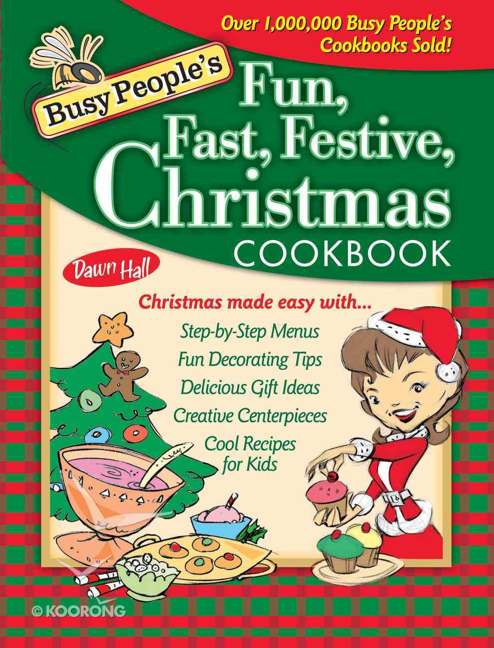 Busy People's Fun Fast Festive Christmas Cookbook eBook