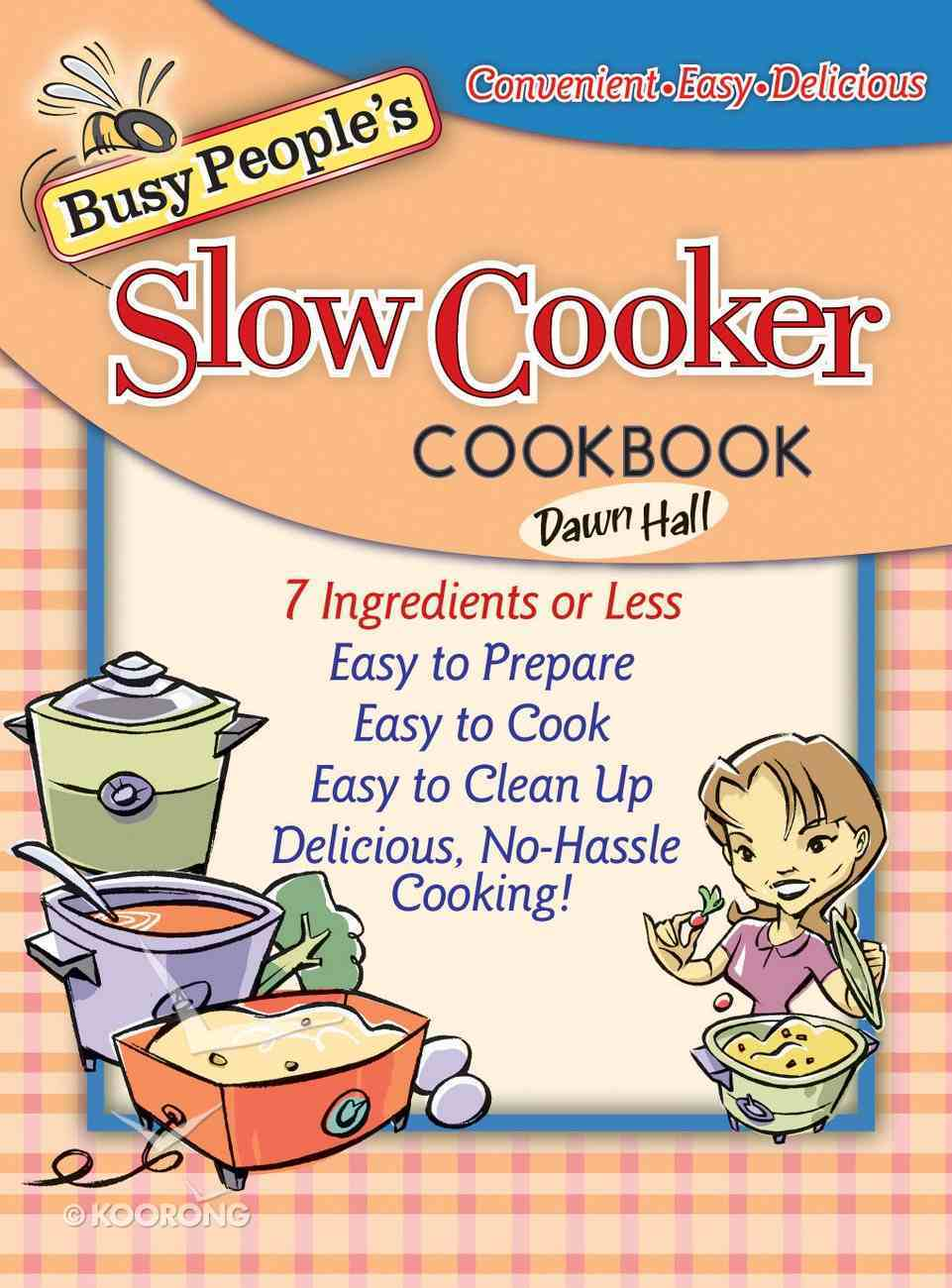 Busy People's Slow Cooker Cookbook eBook